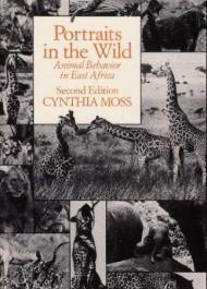Portraits in the Wild: Animal Behavior in East Africa